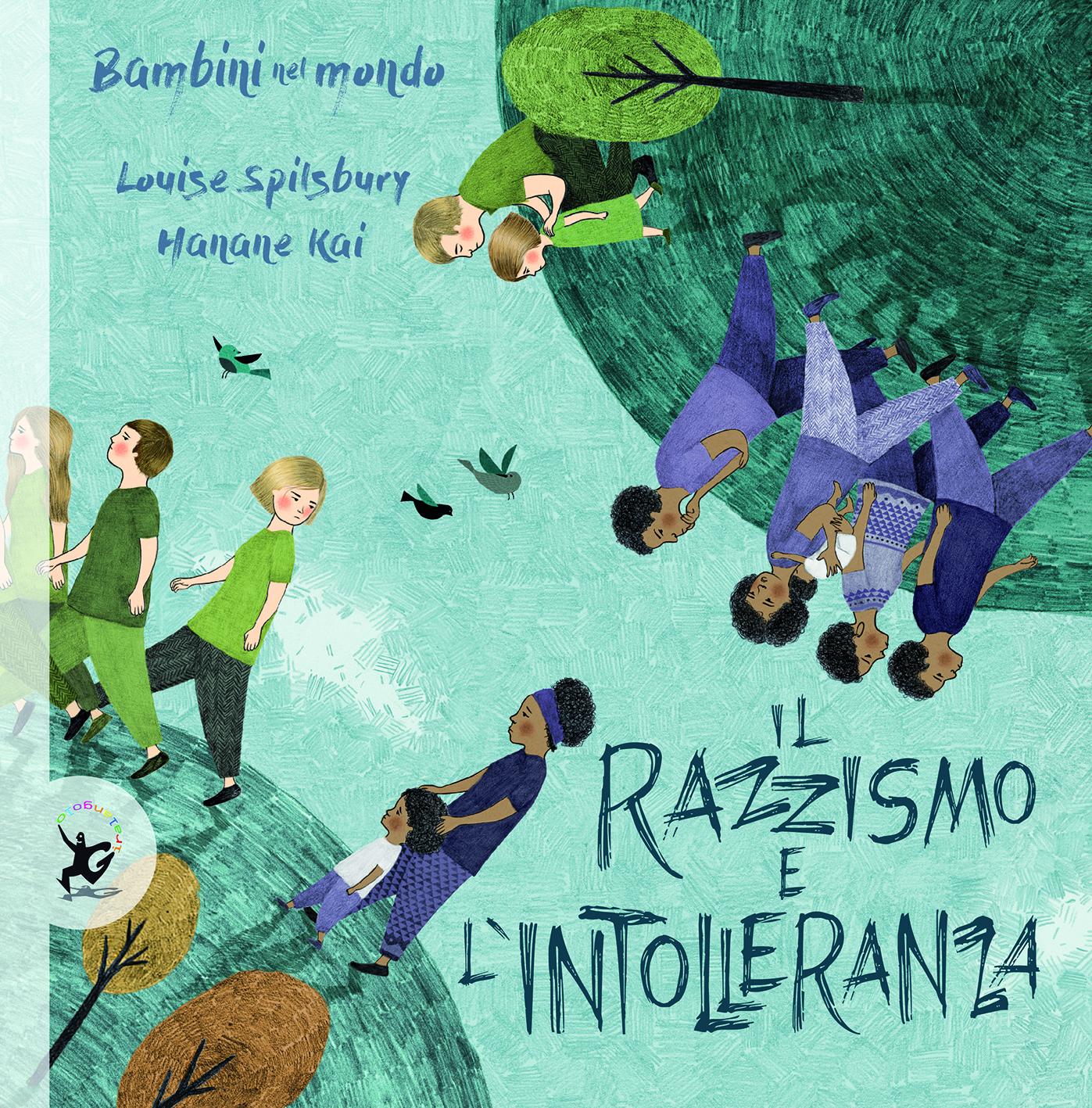 Il razzismo e l'intolleranza